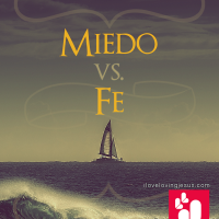 Miedo vs Fe