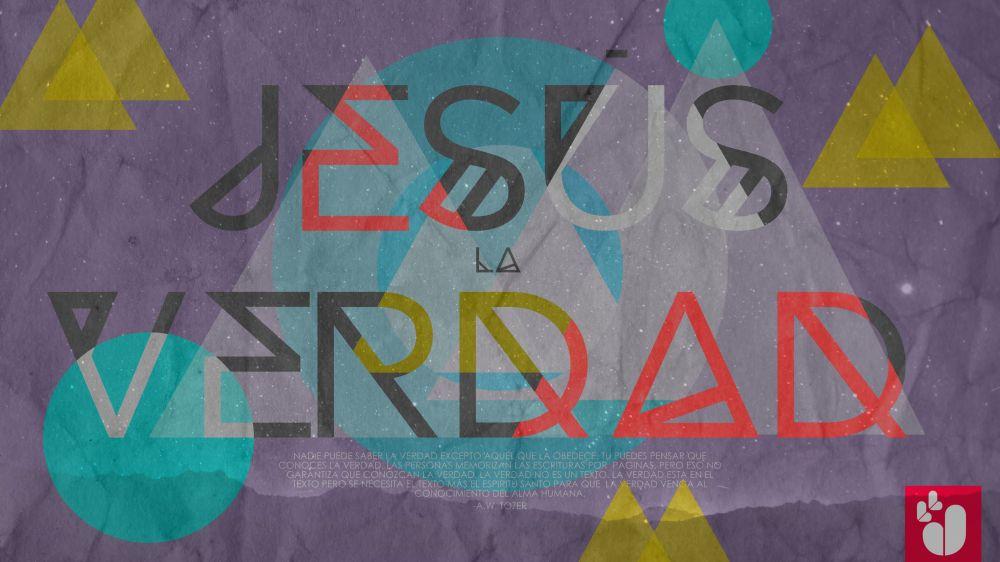 wallpaper Jesus es la Verdad