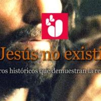 """""""Jesús no existió!"""""""
